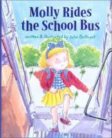 Cover Image of Molly Rides the School Bus