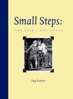 Small steps : the year I got polio