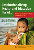 Institutionalizing health and education for all : global goals, innovations, and scaling up.