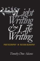 Light Writing and Life Writing