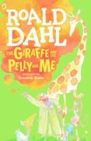 The Giraffe, and the Pelly and Me