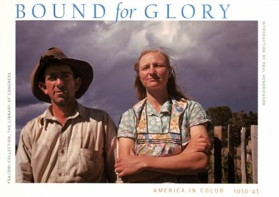 Cover art for Bound for Glory: America in Color, 1939-43
