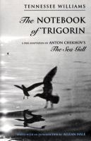 The notebook of Trigorin : a free adaptation of Anton Chekhov's The sea gull