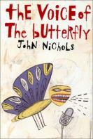 The Voice of the Butterfly