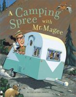 A Camping Spree With Mr. Magee