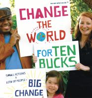 Click here to view Change the World for Ten Bucks by We Are What We Do (Charity) in SPL catalog