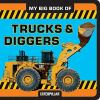 My Big Book of Trucks & Diggers