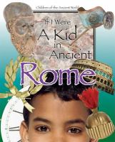 If I Were A Kid in Ancient Rome