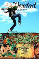 La verdad : an international dialogue on hip hop Latinidades cover