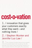 COSTOVATION : innovation that gives your customers exactly what they want - and nothing more.