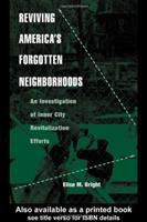 Reviving America's Forgotten Neighborhoods