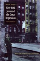 New York Jews and the Great Depression [electronic resource] : uncertain promise