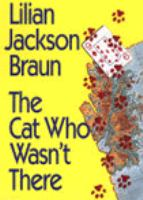 The cat who wasn't there [large print]