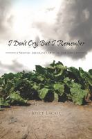 I don't cry, but I remember [electronic resource] : a Mexican immigrant's story of endurance