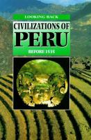 Civilizations of Peru Before 1535