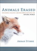 Animals erased [electronic resource] : discourse, ecology, and reconnection with the natural world