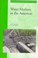 Water markets in the Americas [electronic resource]