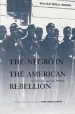 cover of the book The Negro in the American Rebellion