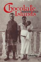 Chocolate islands [electronic resource] : cocoa, slavery, and colonial Africa