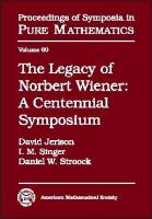 The legacy of Norbert Wiener [electronic resource] : a centennial symposium in honor of the 100th anniversary of Norbert Wiener's birth, October 8-14, 1994, Massachusetts Institute             of Technology, Cambridge, Massachusetts