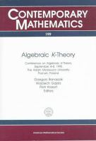 Algebraic K-theory [electronic resource] : conference on algebraic K-theory : September 4-8, 1995, the Adam Mickiewicz University, Poznán, Poland