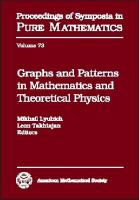 Graphs and patterns in mathematics and theoretical physics [electronic resource] : proceedings of the Conference on Graphs and Patterns in Mathematics and Theoretical Physics,             dedicated to Dennis Sullivan's 60th birthday, June 14-21, 2001, Stony Brook University, Stony Brook, NY