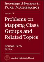 Problems on mapping class groups and related topics [electronic resource]