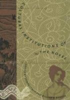 Cultural institutions of the novel [electronic resource]