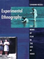 Experimental ethnography [electronic resource]