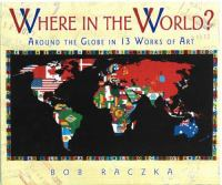 Where in the world? : around the globe in 13 works of art