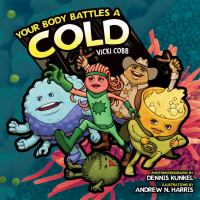 Your Body Battles A Cold