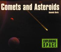 Comets and asteroids [electronic resource]