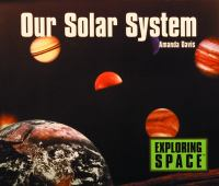 Our solar system [electronic resource]