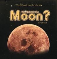 What's inside the moon? [electronic resource]