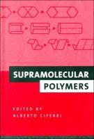 Supramolecular polymers [electronic resource]