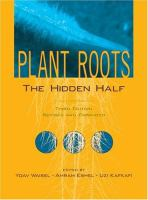 Plant roots [electronic resource] : the hidden half