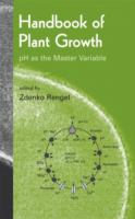 Handbook of plant growth [electronic resource] : pH as the master variable