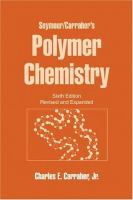 Seymour/Carraher's polymer chemistry [electronic resource].
