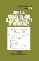 Surface chemistry and electrochemistry of membranes [electronic resource]