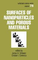Surfaces of nanoparticles and porous materials [electronic resource]