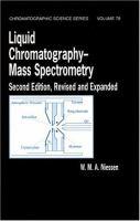 Liquid chromatography--mass spectrometry [electronic resource].