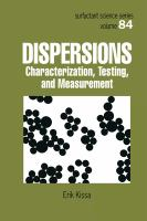 Dispersions [electronic resource] : characterization, testing, and measurement
