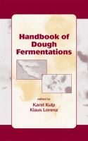 Handbook of dough fermentations [electronic resource]