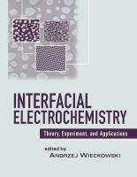 Interfacial electrochemistry [electronic resource] : theory, experiment, and applications