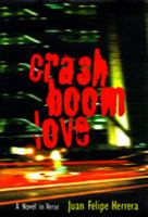 CrashBoomLove : a novel in verse