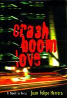 CrashBoomLove : a novel in verse