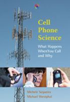 Cell phone science : what happens when you call and why