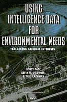 Using intelligence data for environmental needs [electronic resource] : balancing national interests