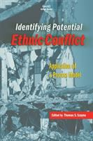 Identifying potential ethnic conflict [electronic resource] : application of a process model