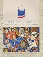 Political Parties, Interest Groups, and the Media